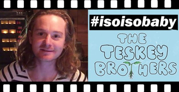 The Teskey Brothers in iso (and other #ISOISOBABY goodness)