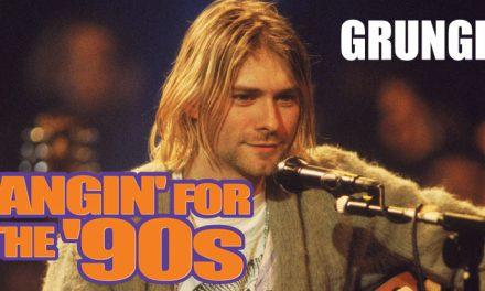 Fangin' for the '90s: Creme de la Grunge