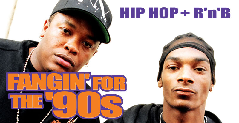 Fangin' for the '90s: Top-drawer hip hop + R'n'B