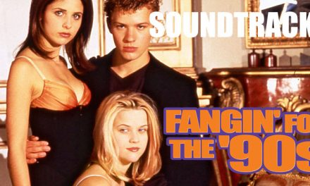 Fangin' for the '90s: Immersive soundtracks
