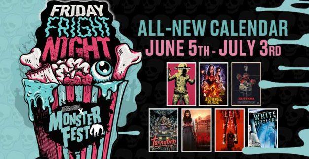 Monster Fest Friday Fright Night returns