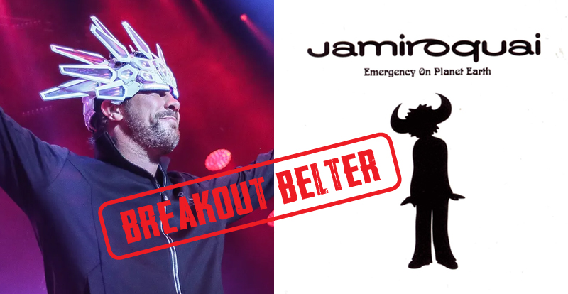 Breakout Belter: Jamiroquai, 'Emergency on Planet Earth' (1993)