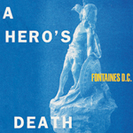 album cover of A Hero's Death by Fontaines D.C.
