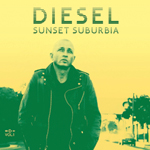 ALbum cover artwork for Sunset Suburbia by Diesel