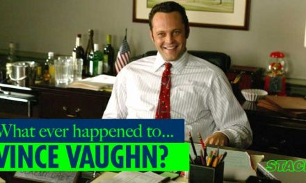 Whatever Happened to… Vince Vaughn?