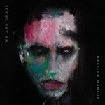 Album cover artwork of We Are Chaos by Marilyn Manson