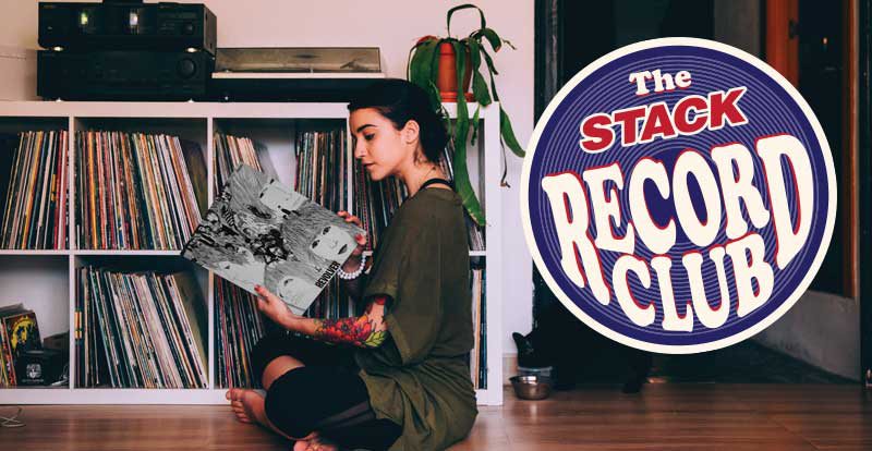 Love vinyl? Get on board the STACK Record Club!