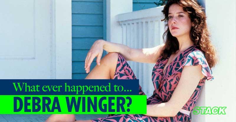 Whatever Happened to… Debra Winger?