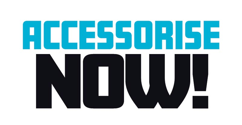 Accessorise now! March 2021