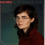 Album cover artwork for I'll Probably Be Asleep by Hachiku