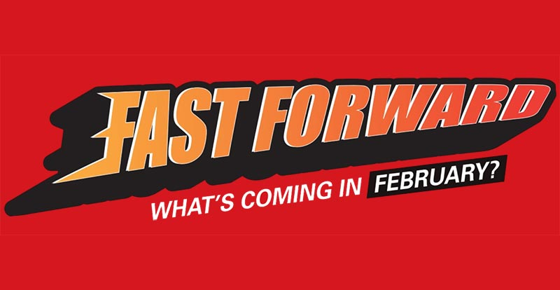 Fast Forward – what games are coming in February 2021?