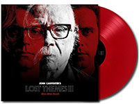 Album cover artwork and red vinyl LP of Lost Themes III by John Carpenter