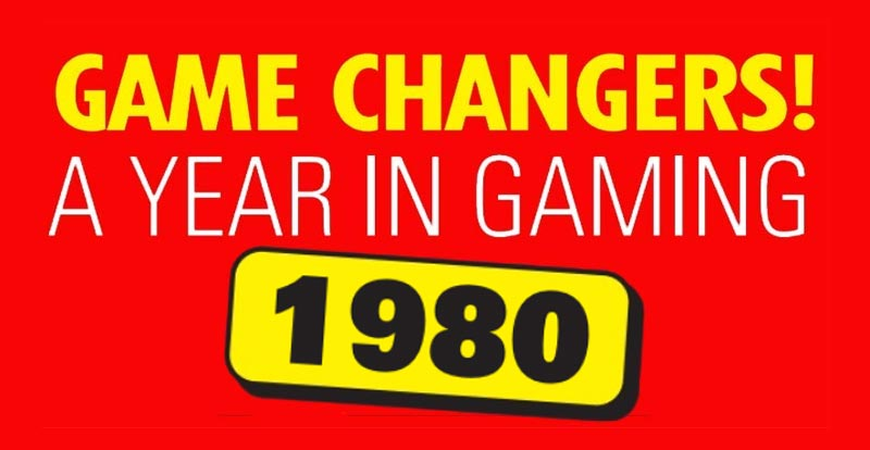 Game changers: A year in gaming – 1980