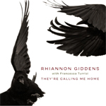 Album cover artwork for They're Calling Me Home by Rhiannon Giddens