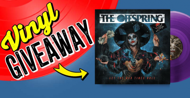 New release vinyl giveaway: 'Let The Bad Times Roll' by The Offspring