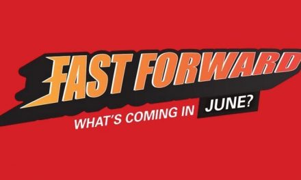 Fast Forward – what games are coming in June 2021?