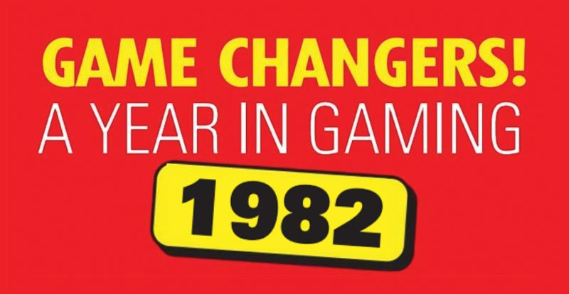 Game changers! A year in gaming – 1982