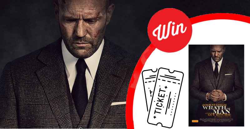 WIN tickets to see Wrath Of Man!