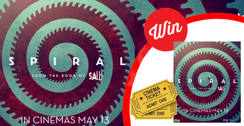 WIN tickets to Spiral: From the Book of Saw!