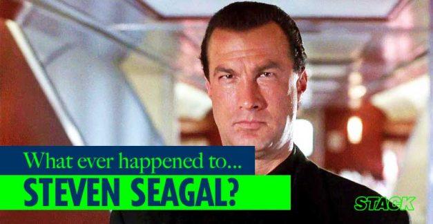 Whatever Happened to… Steven Seagal?