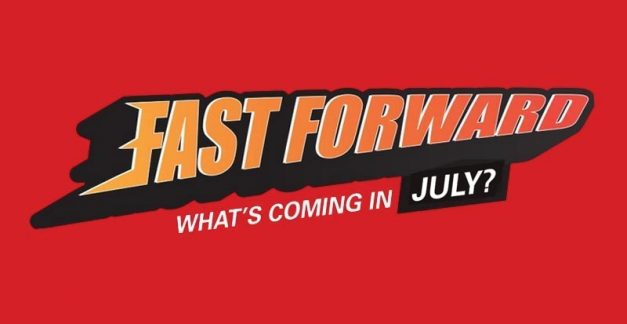 Fast Forward – what games are coming in July 2021?