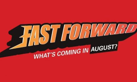 Fast Forward – what games are coming in August 2021?