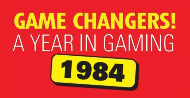 Game changers! A year in gaming – 1984
