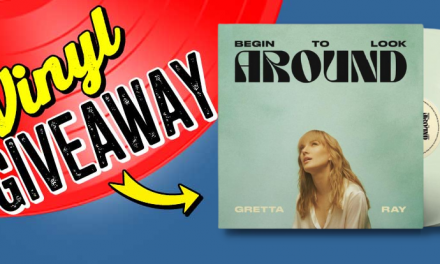 New release vinyl giveaway: 'Begin To Look Around' by Gretta Ray