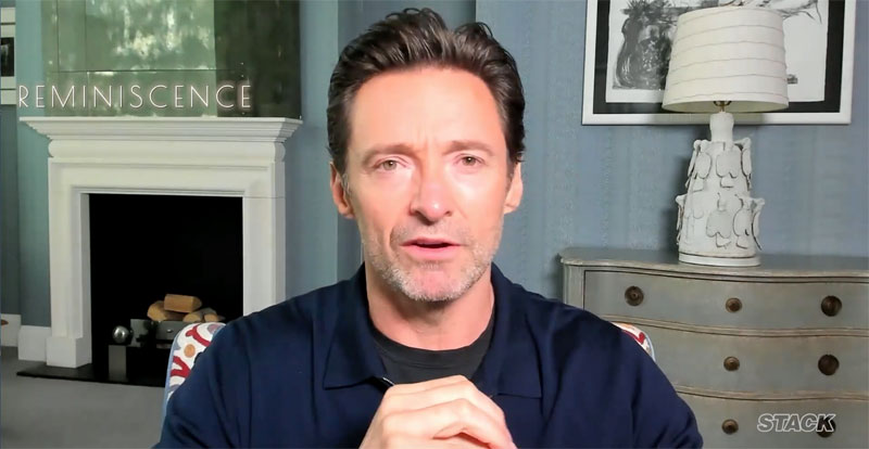 WATCH: Hugh Jackman talks Reminiscence with STACK