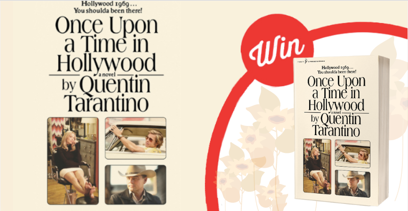 WIN Once Upon a Time in Hollywood in paperback